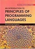 An Introduction to Principles of Programming language by Verma mandhir