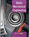 Basic Mechanical Engineering by Yadav