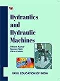 Hydraulic And Hydraulic Machines by Vikram Kumar