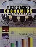 Micro And Macro Economics by Kumar A