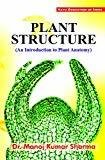 Plant Structure An Introduction To Plant Anatomy by Sharma