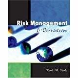 Risk Management  Derivatives by Rene M. Stulz - Ohio State University