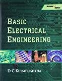 Basic Electrical Engineering Revised First Edition by D C Kulshreshtha