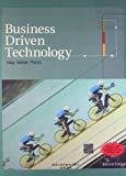 BUSINESS DRIVEN TECHNOLOGY WCD by Stephen Haag