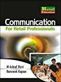 Communication for Retail Professionals by Ashraf Rizvi
