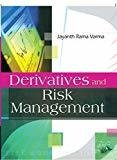 Derivatives and Risk Management by Jayanth Varma