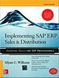 Implementing SAP ERP Sales  Distribution by Glynn Williams