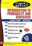 Schaums Outline Introduction to Probability and Statistics by Seymour Lipschutz