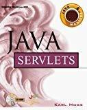Java Servlets Java Masters by Karl Moss