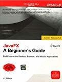 JavaFX A Beginners Guide by J.F. Dimarzio