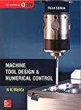 Machine Tool Design and Numerical Control by N Mehta