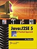 Java - J2SE 5 A Practical Approach by B. Mohamed Ibrahim