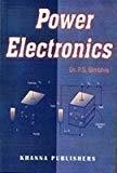 Power Electronics                        Paperback  P. S. Bimbhra   Pustakkosh.com