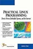 Practical Linux Programming by Ashfaq A. Khan