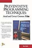 Preventative Programming Techniques by Brian Hawkins