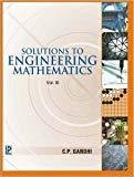 Solutions to Engineering Mathematics - Vol. 3 by C.P. Gandhi
