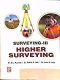 Surveying - Vol. 3 Higher Surveying by B.C. Punmia