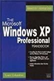 The MS-Windows XP Professional Handbook by Louis Columbus
