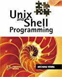 Unix and Shell Programming by Archna Verma