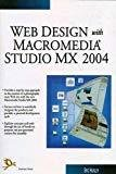 Web Design with Macromedia Studio MX 2004 by Eric Hunley