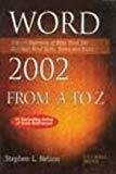 Word 2002 from A to Z by Stephen L. Nelson