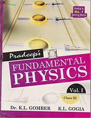 Pradeep's: Fundamental Physics Class XI Set of 2 Volumes by K.L. Gomber, Gogia