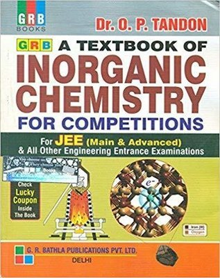Inorganic Chemistry for Competition for IIT - JEE by O P Tandon