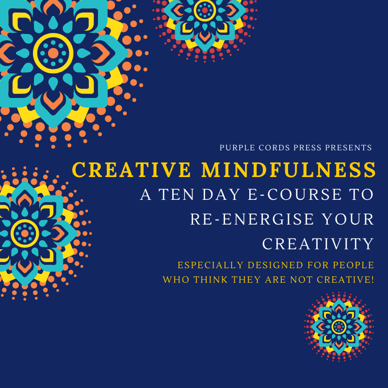 Creative Mindfulness - 10 Day Online Course