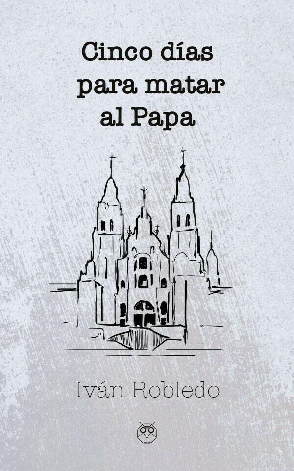 Cinco días para matar al Papa