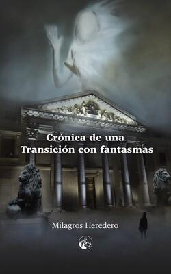 Crónica de una transición con fantasmas