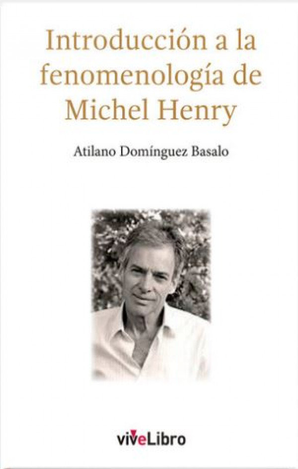 Introducción a la fenomenología de Michel Henry