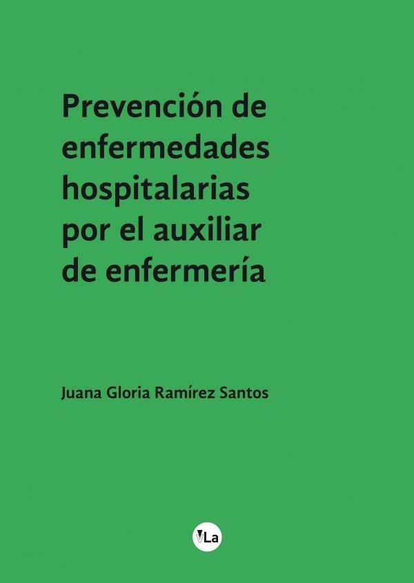 Prevención de enfermedades hospitalarias por el auxiliar de enfermería