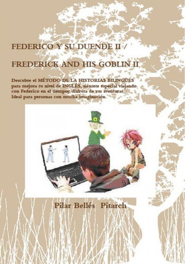 Federico y su duende II / Frederick And His Goblin II