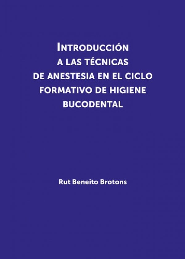 Introducción a las técnicas de anestesia en el ciclo formativo de higiene bucodental