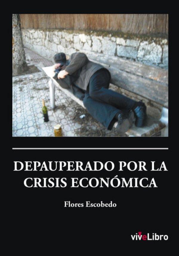 Depauperado por la crisis económica