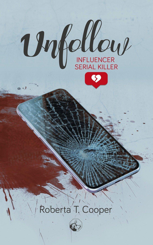 Unfollow (Influencer Serial Killer)