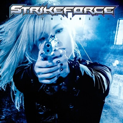 Strikeforce - Incoming E.P.