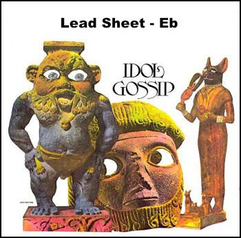 Idol Gossip Lead Sheet - Eb Transposition