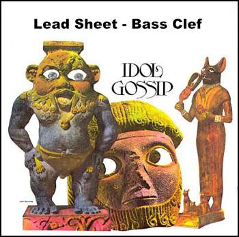 Idol Gossip Lead Sheet - Bass Clef