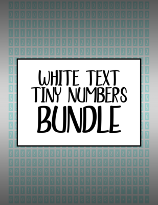 Bundle #21 Tiny Numbers - White Text