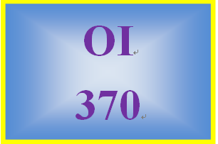 OI 370 Week 5 Implementing the Solution