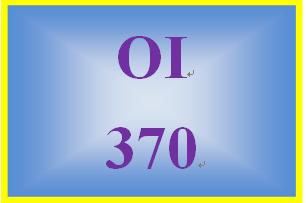 OI 370 Entire Course