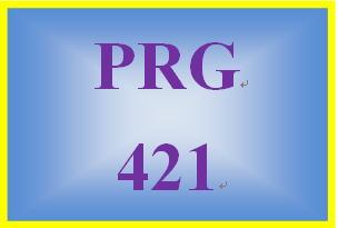 PRG 421 Entire Course