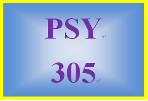 PSY 305 Entire Course