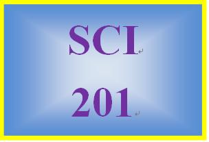 SCI 201 Entire Course