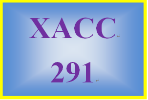 XACC 291 Week 1 CheckPoint – Exercises