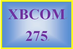 XBCOM 275 Week 7 Persuasion