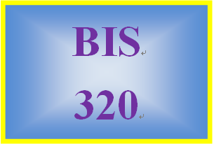 BIS 320 Week 2 IT Planning and Database Presentation