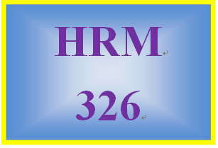 HRM 326 Week 2 Teammate Self-Assessment Matrix – I Choose to Succeed