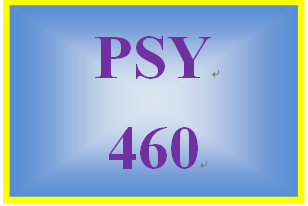 PSY 460 Week 2 Influence of the Environment Discussion